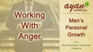 anger, anger issues, anger management, men's health, personal growth, court order, aggression, assertive, assertiveness, no more Mr. Nice Guy, Toronto