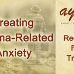 Treating Trauma-Related Anxiety