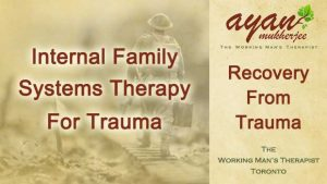 Internal Family Systems, IFS, Richard Schwartz, trauma, parts work, Inner Child, Inner Child therapy, trauma recovery, sexual abuse, men's therapy, Toronto