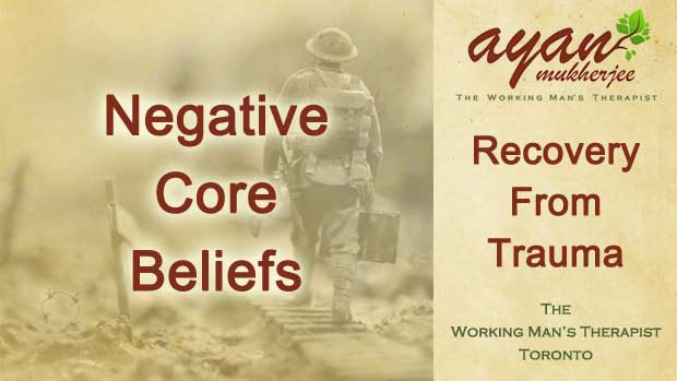 trauma, trauma recovery, negative core beliefs, core beliefs, trauma therapy, EMDR, EMDR therapy, Internal Family Systems, IFS therapy, sexual abuse, rape, accidents, MVA, Toronto