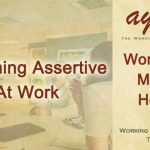 Becoming Assertive at Work