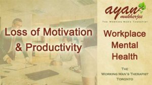 motivation, creativity, procrastination, workplace mental health, productivity, meaning, meaninglessness, stagnant, inner child, Toronto
