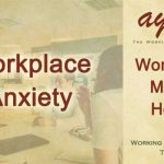 Treating Workplace Anxiety